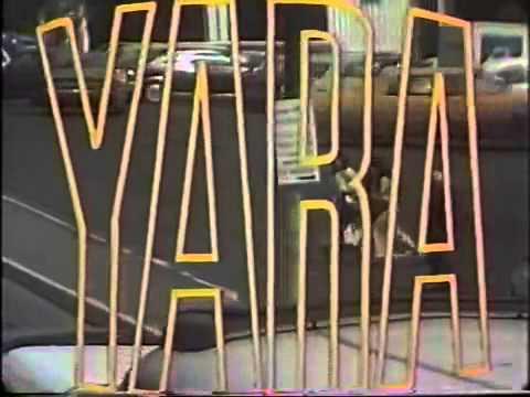 Yara - Entrada