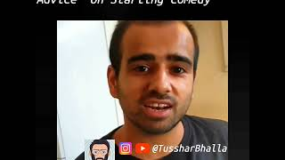 Gaurav Kapoor's advice on starting Comedy in India