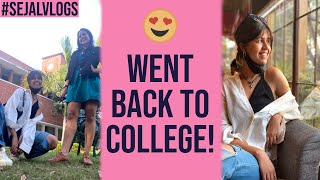 I Went Back To Delhi University  | Sejal Kumar