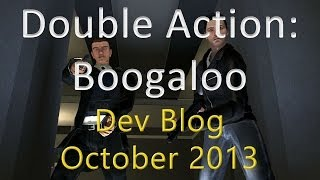 Double Action: Dev Blog - Oct. 2013
