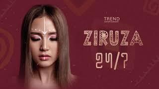 Ziruza - 24/7 (Audio)