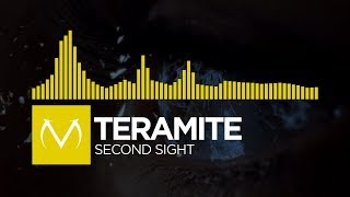 [Electro] - Teramite - Second Sight [Free Download]