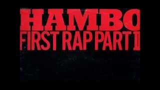 Hambo First Rap Part II (Vicious Vocal Mix)