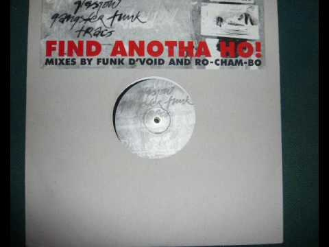 Glasgow Gangster Funk – Find Anotha Ho! (Original Come On Die Young Mix)