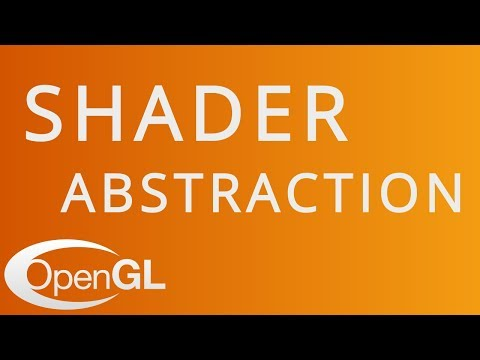 Shader Abstraction in OpenGL