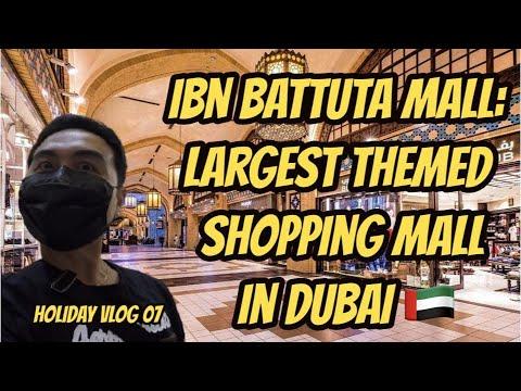 Ibn Battuta Mall: Largest Themed Shopping Mall In Dubai | Obsuna Cup 2021