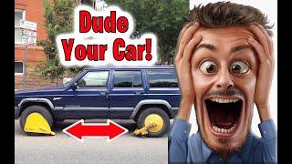 DUDE Your Car PRANK! | How To Pranks
