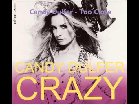 Candy Dulfer - Too Close