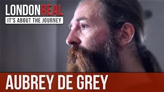 How The Religious Texts Back The End of Ageing - Aubrey de Grey | London Real