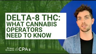 Delta-8 THC: What Cannabis Operators Need to Know