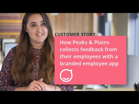How Peaks & Plains Connect Their Non-Desk Workforce With Their Own Branded Employee App
