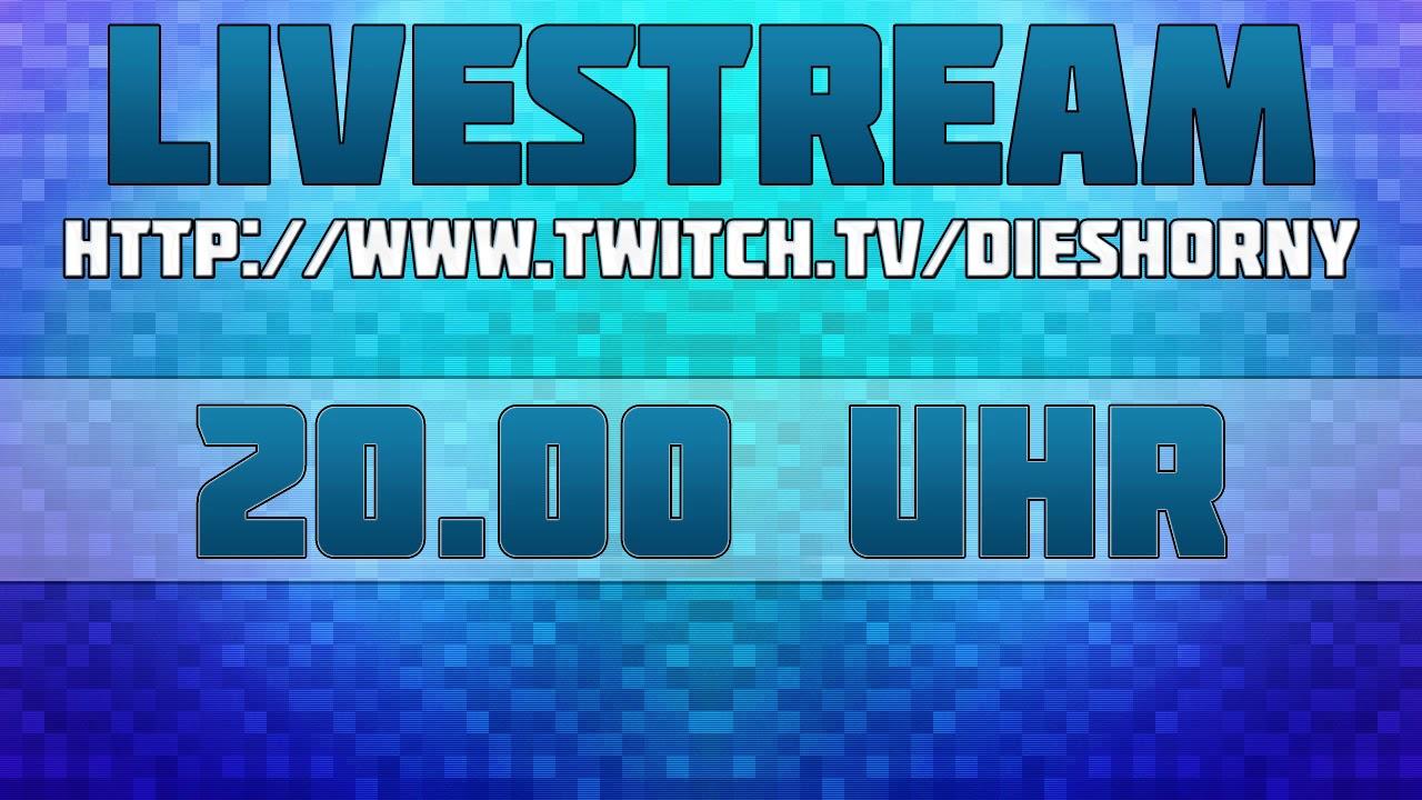 Livestream - ab jetzt und um 20 Uhr ♥