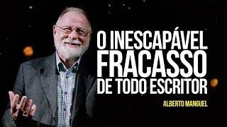 Alberto Manguel - O inescapável fracasso de todo escritor