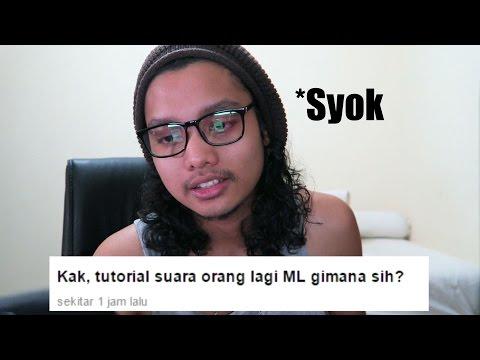 TUTORIAL SUARA ORANG LAGI ML !!