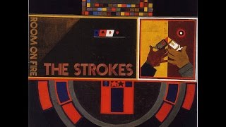 Artista: The Strokes Álbum: Room On Fire Ano: 2003 00:00 - What Eve...