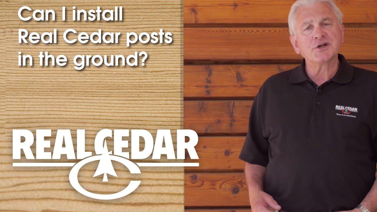 FAQ : Can I Install Real Cedar Posts In The Ground? - Realcedar com