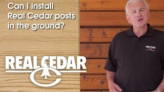 Realcedar.com Faq - Can I Install Real Cedar Posts In The Ground?