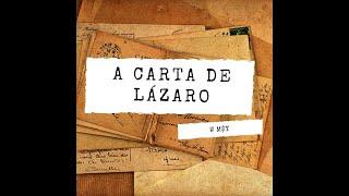 W M$Y - A CARTA DE LÁZARO