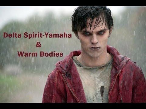 Warm Bodies-Yamaha