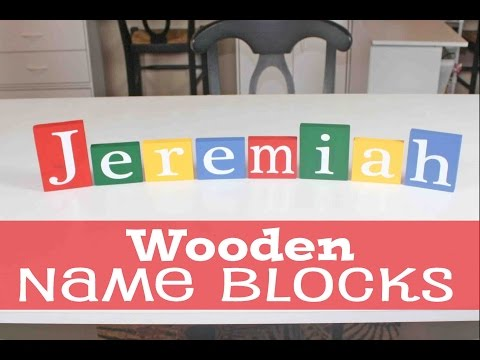 DIY Wooden Name Blocks   #67