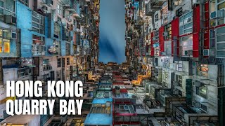 Hong Kong Quarry Bay (Monster Building! You Got to