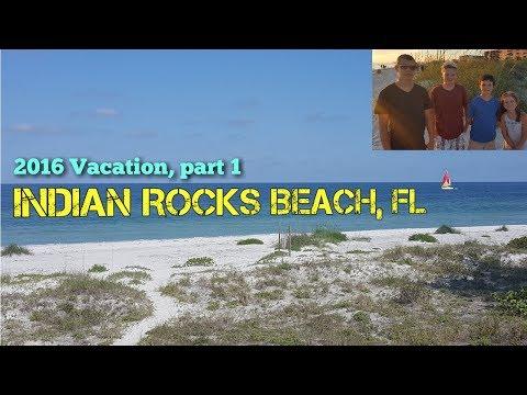 Indian Rocks Beach, FL Vacation - part 1