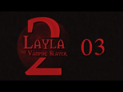 Layla the Vampire Slayer Roll4It S2 #03 TOILET TROUBLE - Buffy TTRPG