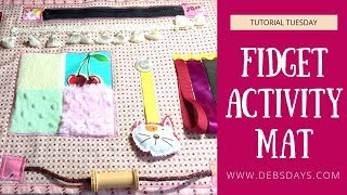 How to Make a Fidget Activity Mat with Fabric
