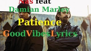 Nas feat Damian Marley - Patience Traduction Française