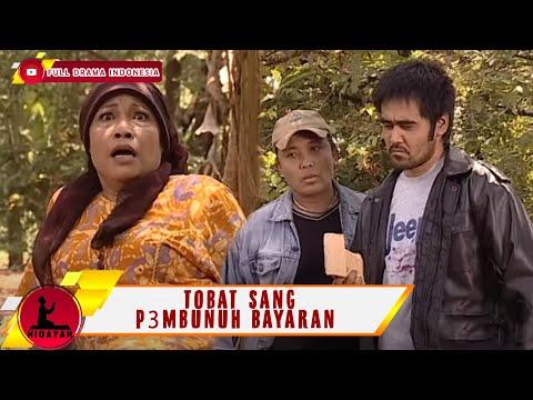 TOBAT SANG P3MBUNUH BAYARAN - SANG JAWARA | HIDAYAH