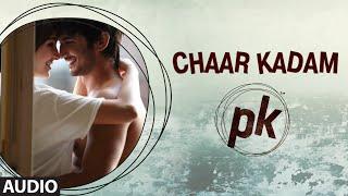 Gambar cover 'Chaar Kadam' FULL AUDIO Song | PK | Aamir Khan | Anushka Sharma | T-series