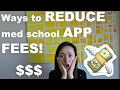 SMSA Ep.3 | Ways to REDUCE Medical School APPLICATION FEES! $$$