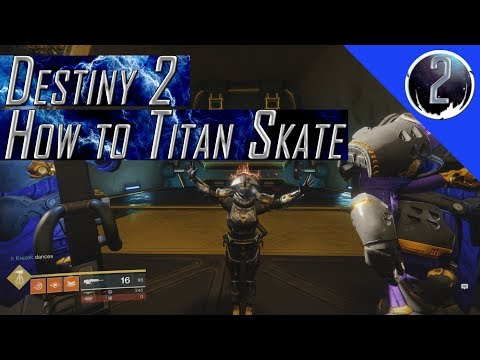 Titan Skating Destiny 2 PC Tutorial and Explanation