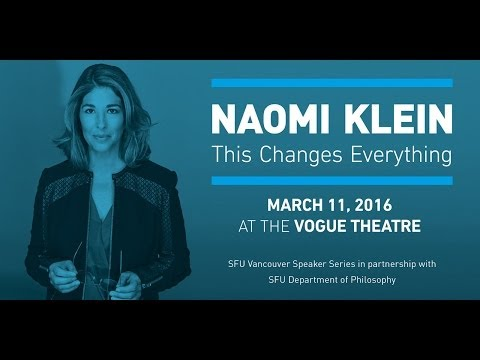 Naomi Klein: This Changes Everything - webcast archive