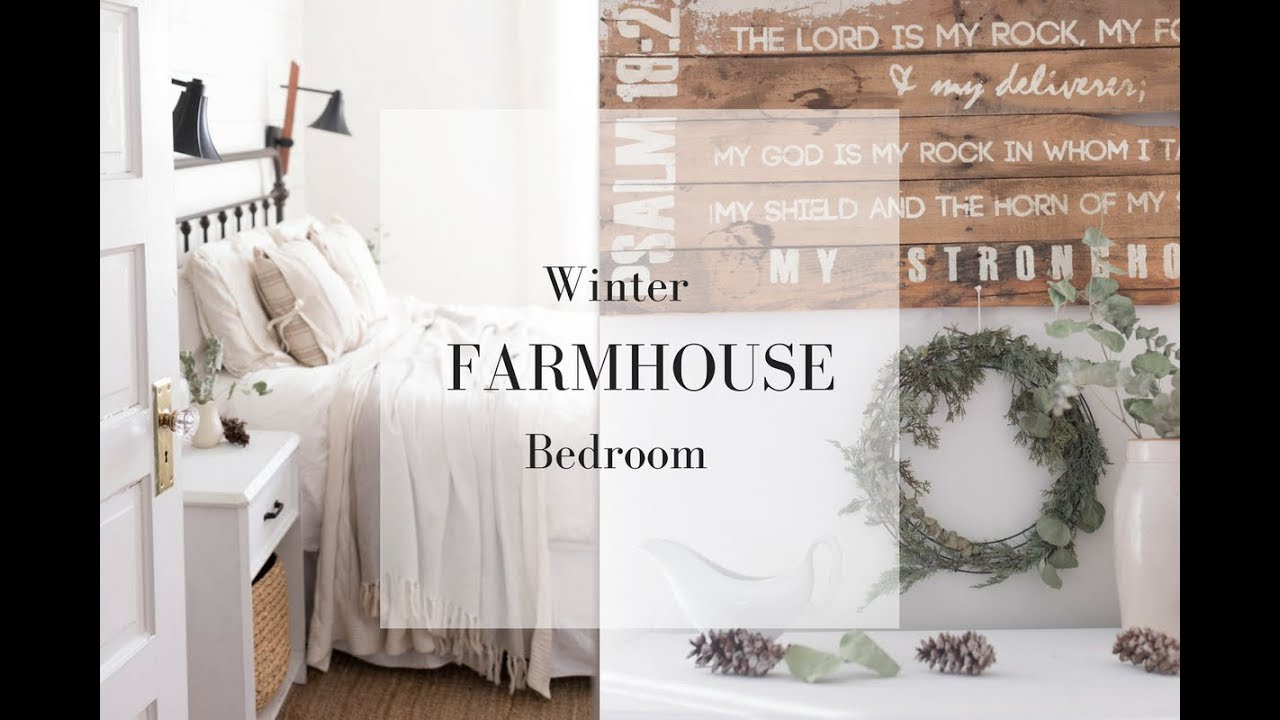 Winter Farmhouse Bedroom Natural Decorating Ideas Youtube
