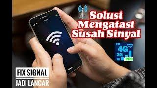 Download lagu Solusi Mengatasi Susah Sinyal 📲 | tutorial Android |