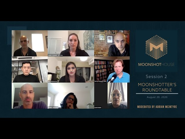 Moonshotter's Roundtable Series - Session 2, Hosted by Moonshot House - All rights reserved.
