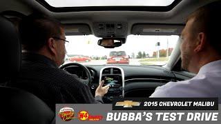 Bubba's Test Drive | 2015 Chevrolet Malibu