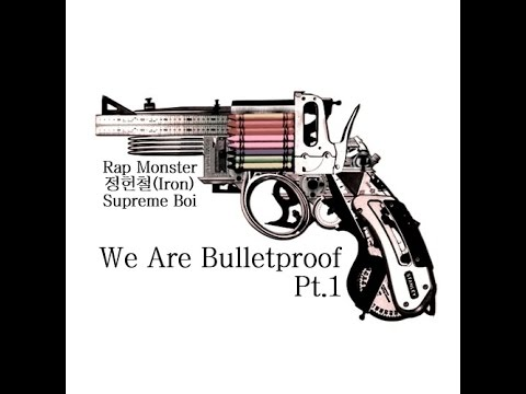 We Are Bulletproof Pt.1 - Rap Monster, 정헌철(Iron), Supreme Boi