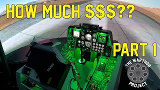 What it Cost! - A10C Warthog Simulator (Part 1)