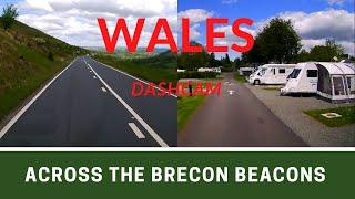 WALES DASHCAM | Pembrey Country Park to Brecon Beacons Caravan and Motorhome Club Site | Ep237