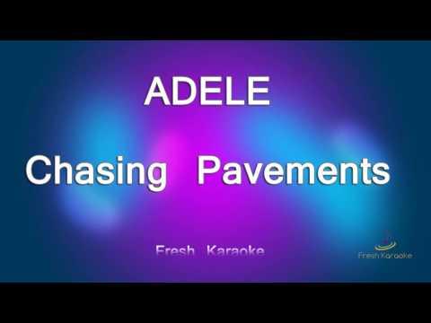 Adele - Chasing Pavements (Karaoke with Lyrics)