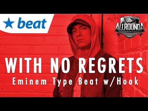 *SOLD* - Eminem Type Beat With Hook 2016 Rap Instrumental - WITH NO REGRETS
