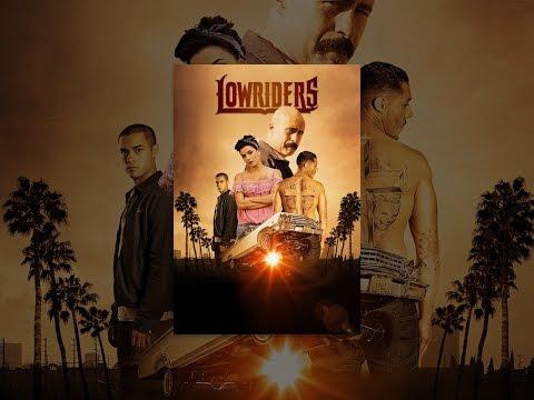 Lowriders (VF)