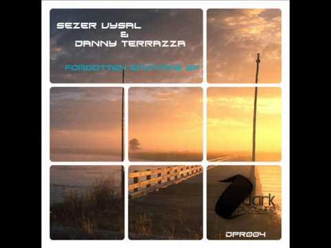 Danny Terrazza & Sezer Uysal - Forgotten Emotions (Original Mix)