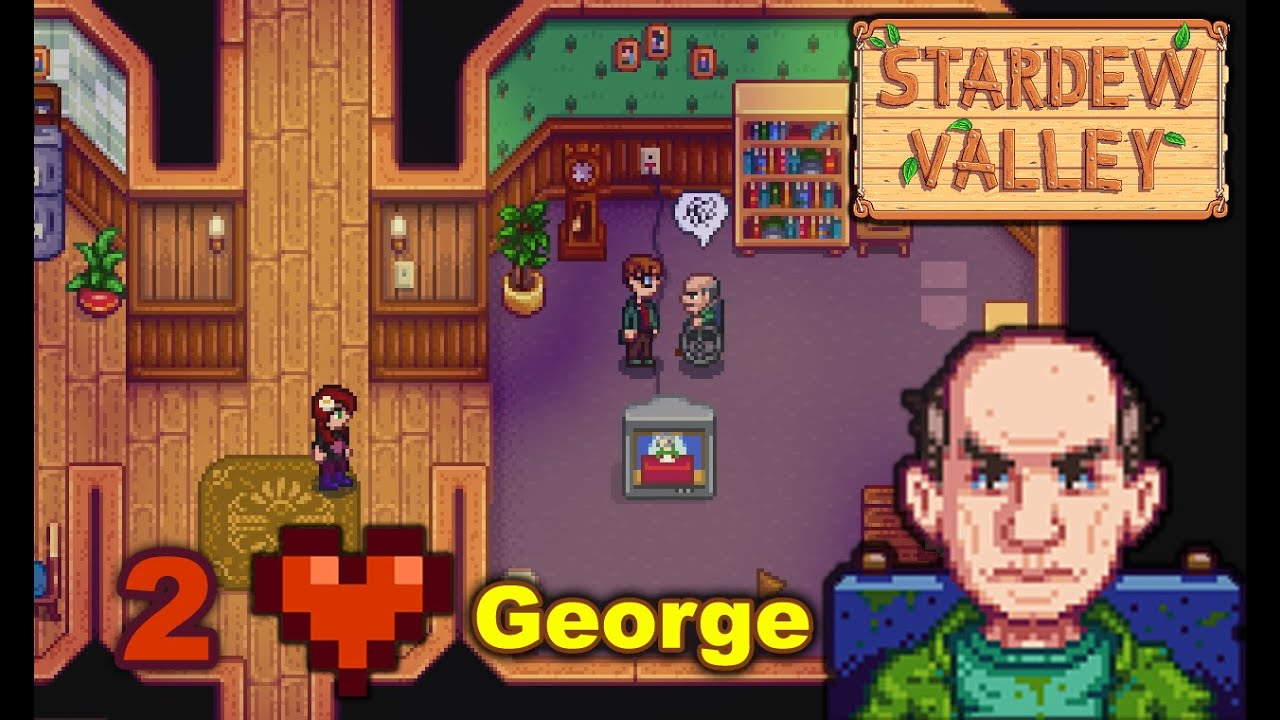 Stardew Valley George Two Hearts Event Youtube Currently working for stardew valley v1.4 huge thanks to upload.farm for allowing me to use their bootstrap theme all stardew valley assets copyright concerned ape source code is in github. stardew valley george two hearts event