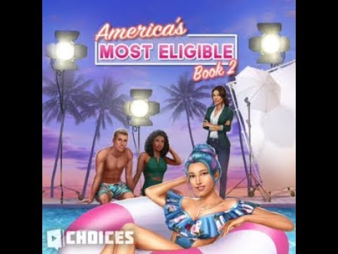 Choices: Stories You Play - America's Most Eligible Book 2 Chapter 10