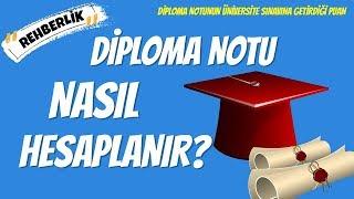 Diploma Notu Nasıl Hesaplanır? Üniversite Puanına Etkisi Nedir?