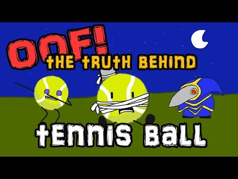 OOF! The Truth Behind Tennis Ball