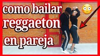 Como bailar REGGAETON en pareja en una FIESTA   Yopi Quintero